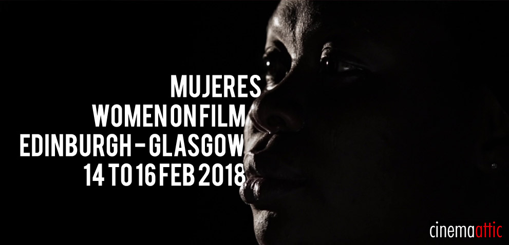 Under our Radar: Mujeres Women of Film by CinemaAttic